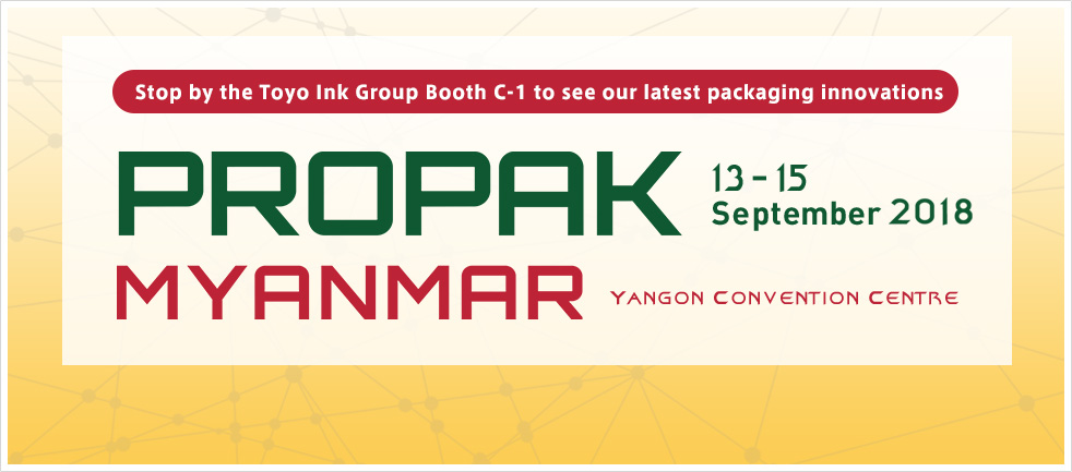 Toyo Ink Group to Highlight Packaging Technology at ProPak Myanmar 2018