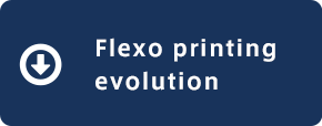 Flexo printing evolution