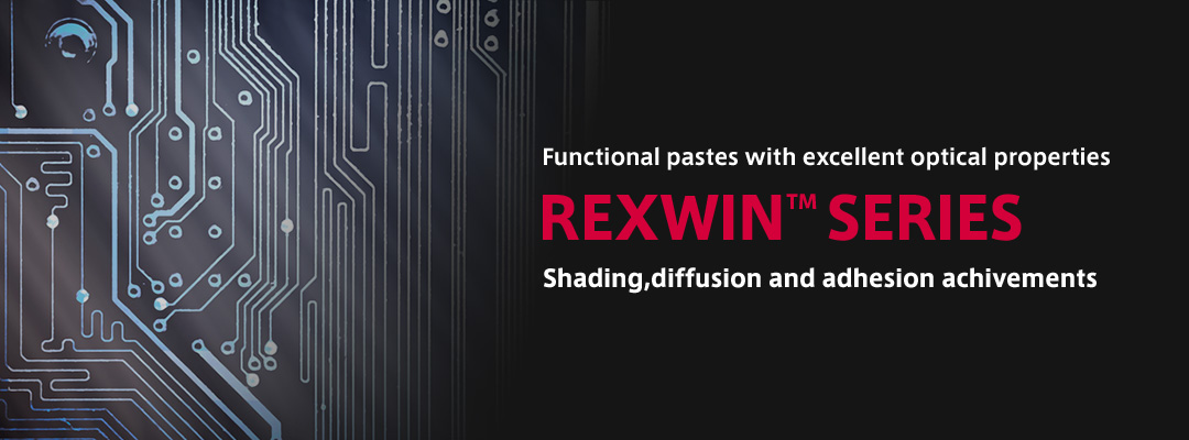 REXWIN™ Shading, diffusion and adhesion achievements