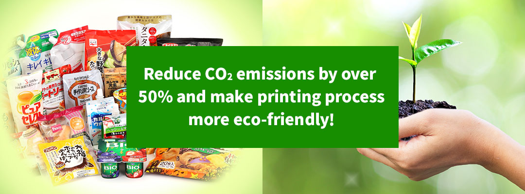 Reduce CO2 emissions by half and make printing process more eco